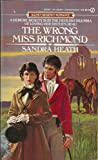 The Wrong Miss Richmond (Regency Romance) (0451159152) by Heath, Sandra
