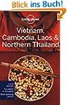Vietnam, Cambodia, Laos & Northern Th...