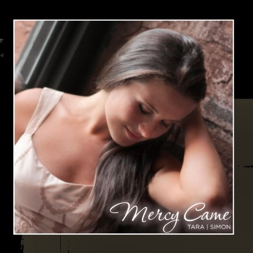 Tara Simon - Mercy Came