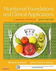 Nutritional Foundations and Clinical Applications: A Nursing Approach