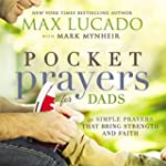 Pocket Prayers for Dads: 40 Simple Pr...
