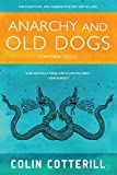 Anarchy and Old Dogs (Dr. Siri Paiboun)