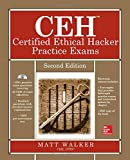 CEH Certified Ethical Hacker Practice Exams, Second Edition (All-in-One)