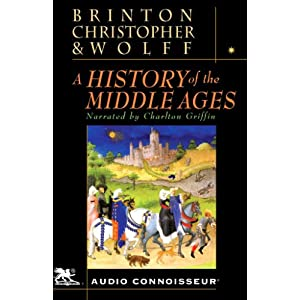 A History of the Middle Ages - Brinton, Christopher,Wolf