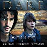 Belief/Beneath the Shining Water