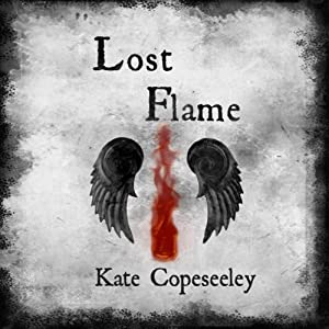 Lost Flame | [Kate Copeseeley]