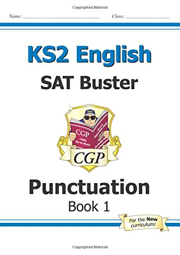 New KS2 English SAT Buster: Punctuation - For the 2016 SATS & Beyond