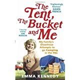The Tent, the Bucket and Meby Emma Kennedy