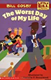 Little Bill #10: Worst Day Of My Life, The (level 3) (059052190X) by Cosby, Bill