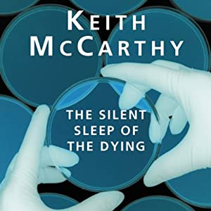 The Silent Sleep of the Dying | [Keith McCarthy]
