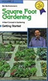 Square Foot Gardening (a new concept in gardening, getting started,volume 2, VHS)