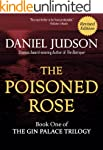 The Poisoned Rose (The Gin Palace Tri...