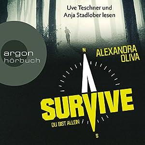 Survive: Du bist allein Hörbuch