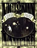 Victorian Age Vampire: London by Night (1588462307) by Campbell, Brian