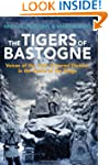 The Tigers of Bastogne: Voices of the...
