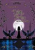 Lilith Parker, Band 2: Lilith Parker, und der Kuss des Todes