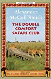 Image of The Double Comfort Safari Club (No. 1 Ladies Detective Agency)