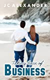 Taking Care of Business (Business Series Book 2)
