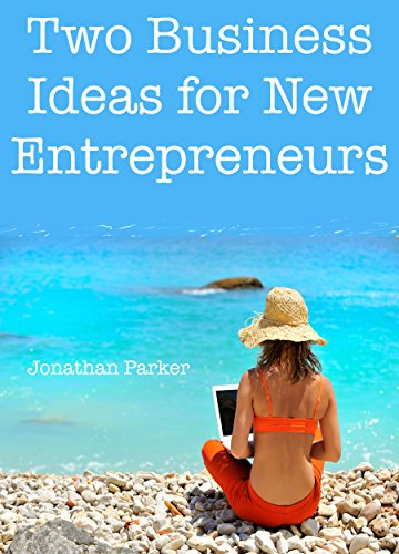 2-business-ideas-for-new-entrepreneurs-online-business-bundle-for-2016-english-edition