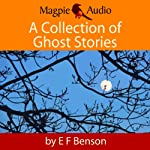 A Collection of Ghost Stories | E. F. Benson