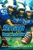 img - for Snap Decision (Game Face) book / textbook / text book