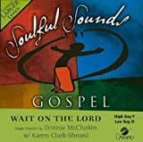 img - for Wait On The Lord [SINGLE] [Accompaniment/Performance Track] [Accompaniment/Performance Track] (Soulful Sounds Gospel) book / textbook / text book