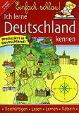 Einfach schlau! Ich lerne Deutschland kennen: Fragen & Antworten. Lesen & Beschäftigen