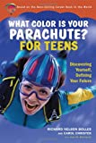 img - for What Color Is Your Parachute for Teens: Discovering Yourself, Defining Your Future book / textbook / text book
