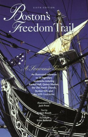 Boston's Freedom Trail, 6th: A Souvenir Guide
