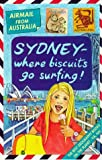 Australia: Where Biscuits Go Surfing! (Airmail from...S.) (0439013690) by Cox, Michael