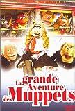 echange, troc La Grande aventure des Muppets