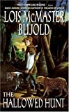 The Hallowed Hunt (0060574747) by Bujold, Lois McMaster