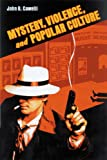 Mystery, Violence, and Popular Culture