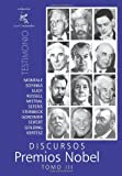 Discursos Premios Nobel: Tomo III (Spanish Edition)