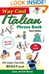 Way-Cool Italian Phrase Book