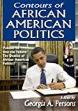 img - for Contours of African American Politics: Into the Future: The Demise of African American Politics? book / textbook / text book