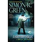 A Hard Days Knight: Nightside, Book 11 | [Simon R. Green]