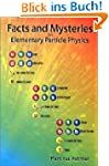 Facts and Mysteries in Elementary Par...