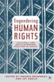 Engendering Human Rights: Cultural and Socio-Economic Realities in Africa (Comparative Feminist Studies)
