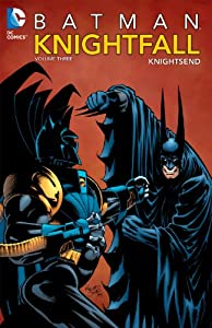 Batman: Knightfall, Vol. 3: KnightsEnd by Various