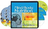 Mind/Body Nutrition (7 Compact Discs/2 Bonus CDs/40 page Workbook)