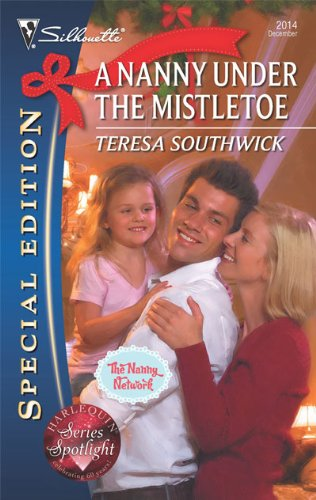 Image of A Nanny Under the Mistletoe (Silhouette Special Edition, No. 2014 / The Nanny Network, Book 3)