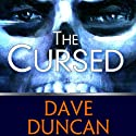 The Cursed (       UNABRIDGED) by Dave Duncan Narrated by Peter Berkrot