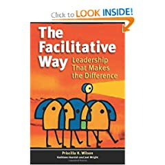 The Facilitative Way: Leadership That Makes the Difference