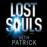 Lost Souls: A Thriller
