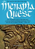 img - for The Menapia Quest: Two Thousand Years of the Menapii - Seafaring Gauls in Ireland, Scotland, Wales and the Isle of Man, 216 BC-1990 AD book / textbook / text book
