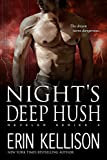 Nights Deep Hush: Reveler Series 4