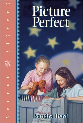 Picture Perfect: Book Eleven in The Secret Sisters Series