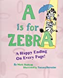 A Is for Zebra
