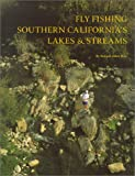 Search : Fly Fishing Southern California&#39;s Lakes &amp; Streams